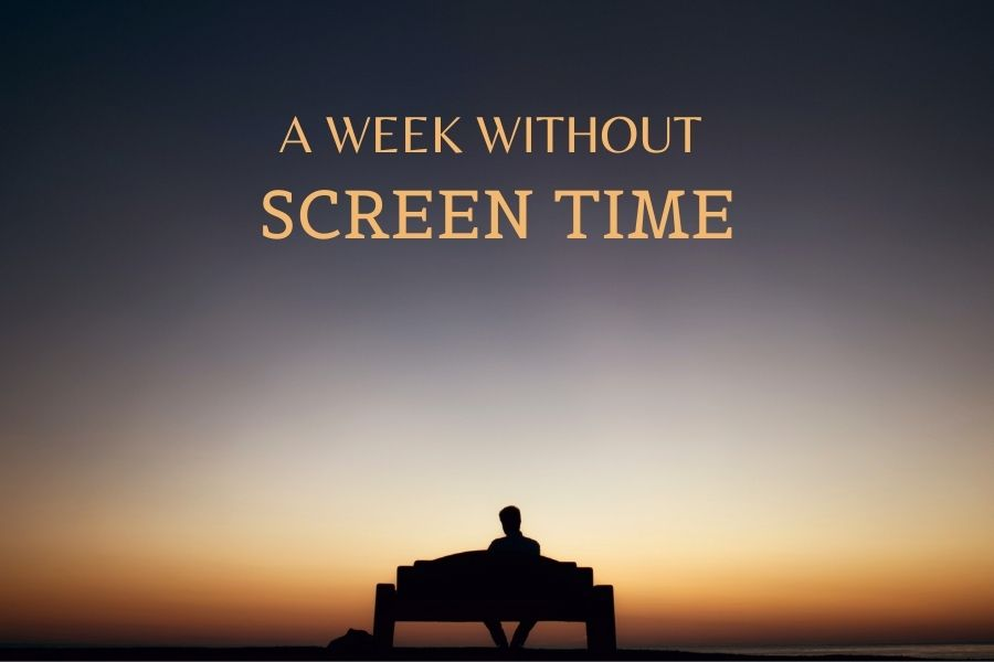 week without screen time