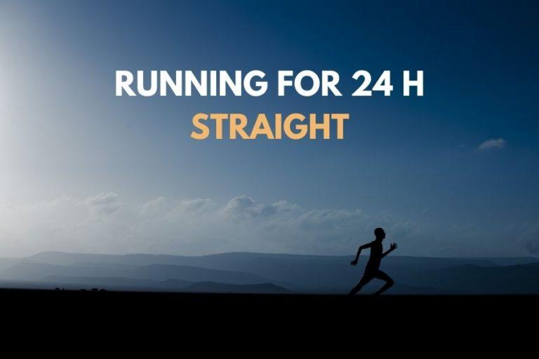 running 24h